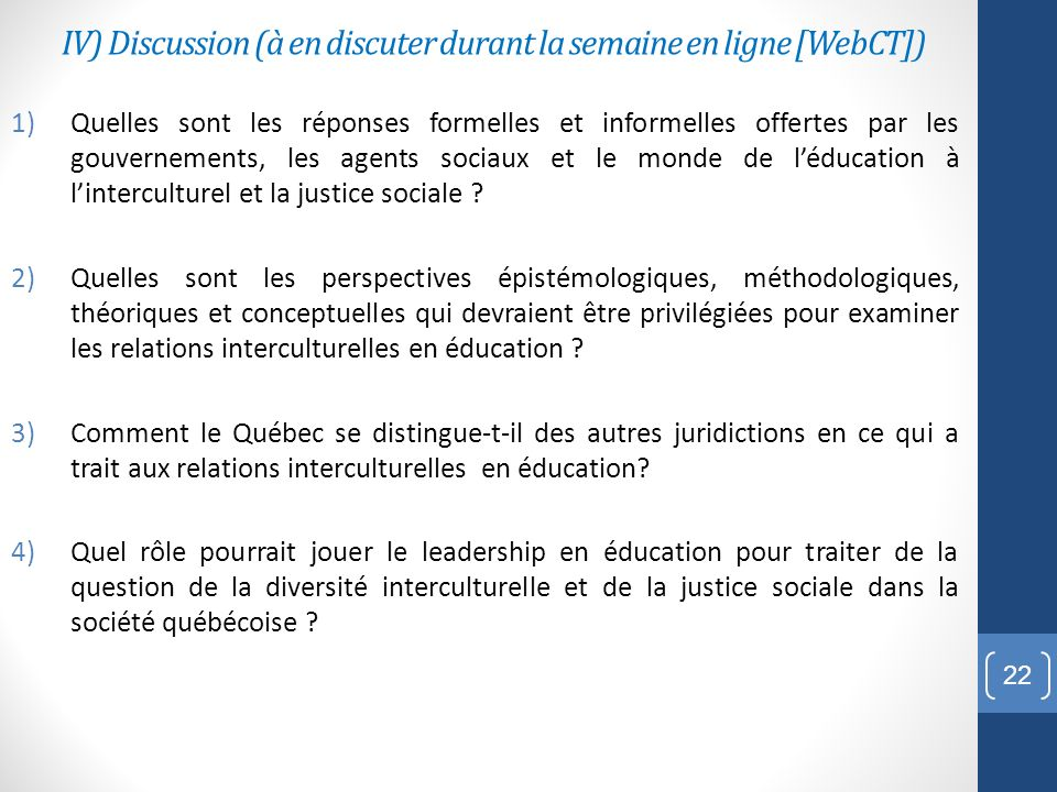 IV) Discussion (à en discuter durant la semaine en ligne [WebCT])